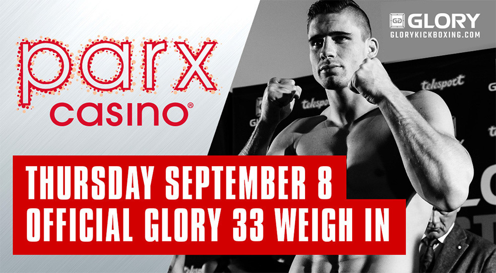 GLORY PARTNERS WITH PARX CASINO FOR GLORY 33 NEW JERSEY WEIGH-IN