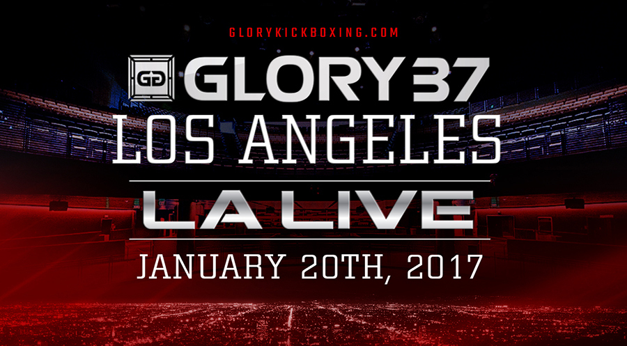 GLORY 37 Los Angeles and GLORY 37 SuperFight Series Friday, Jan. 20 Inside The Novo by Microsoft at L.A. Live