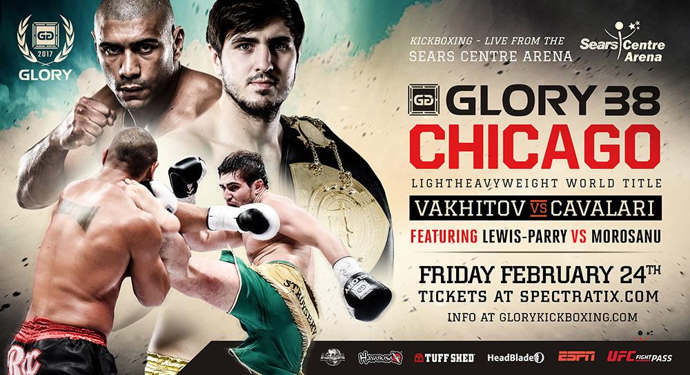 GLORY 38 Chicago: Artem Vakhitov vs. Saulo Cavalari GLORY 38 SuperFight Series: Chi Lewis-Parry vs. Catalin Morosanu