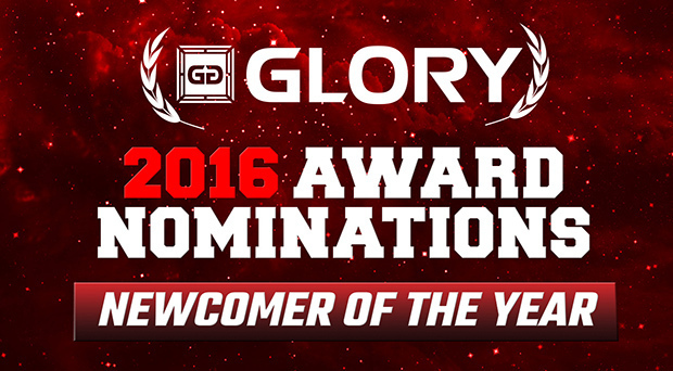 GLORY 2016 Awards Nominations - Newcomer of the Year