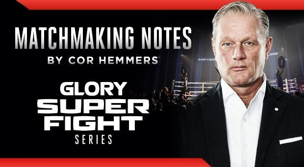 Matchmaker's Notes: GLORY 39 SUPERFIGHT SERIES