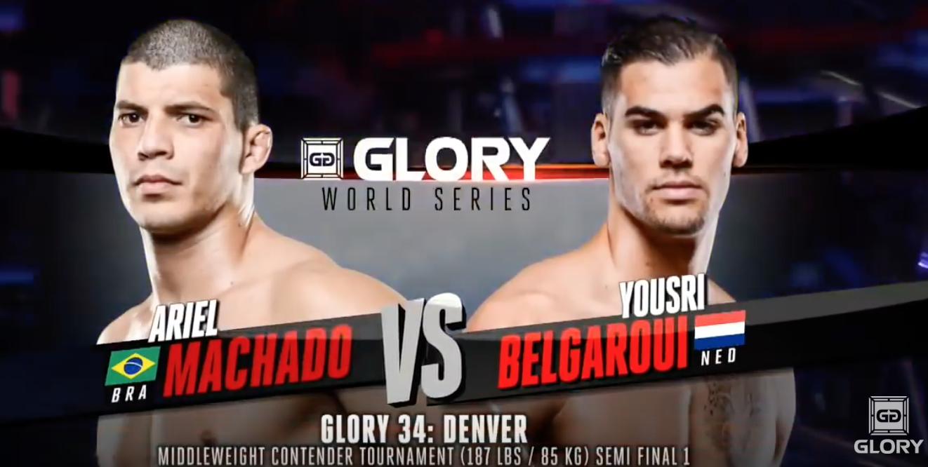 GLORY 34 Denver: Yousri Belgaroui vs. Ariel Machado (Tournament Semi-Finals)