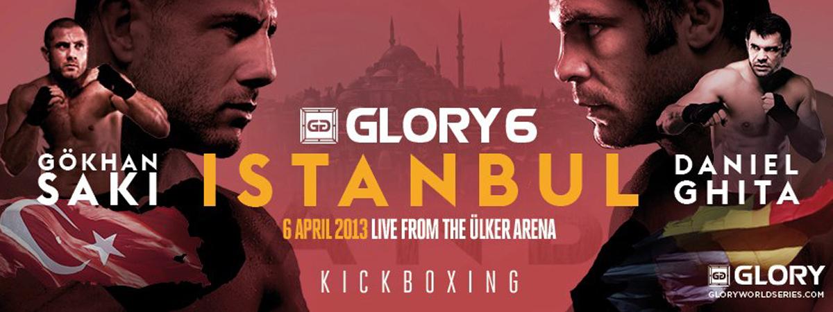 GLORY 6 Istanbul