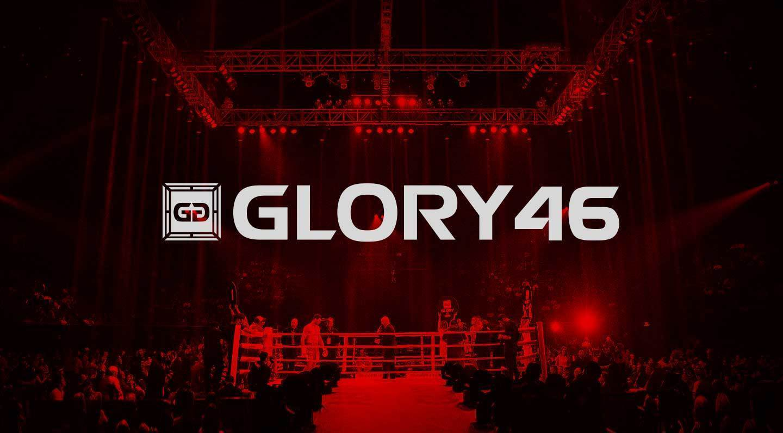 GLORY 46