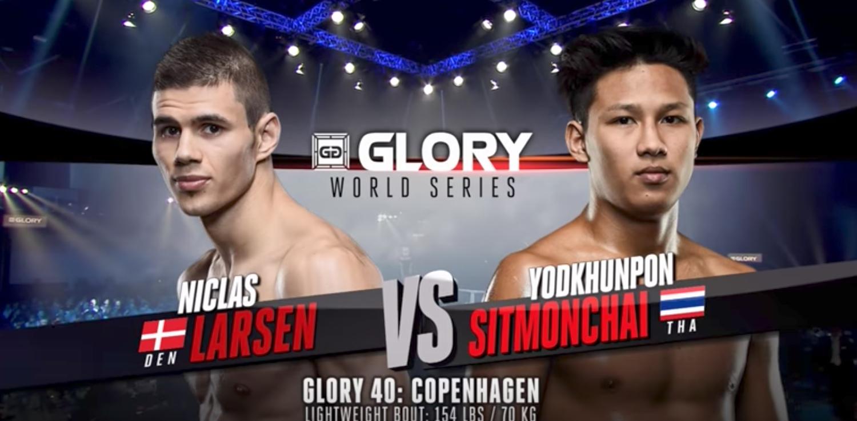 FULL MATCH - Niclas Larsen vs. Yodkhunpon Sitmonchai: GLORY 40 Copenhagen