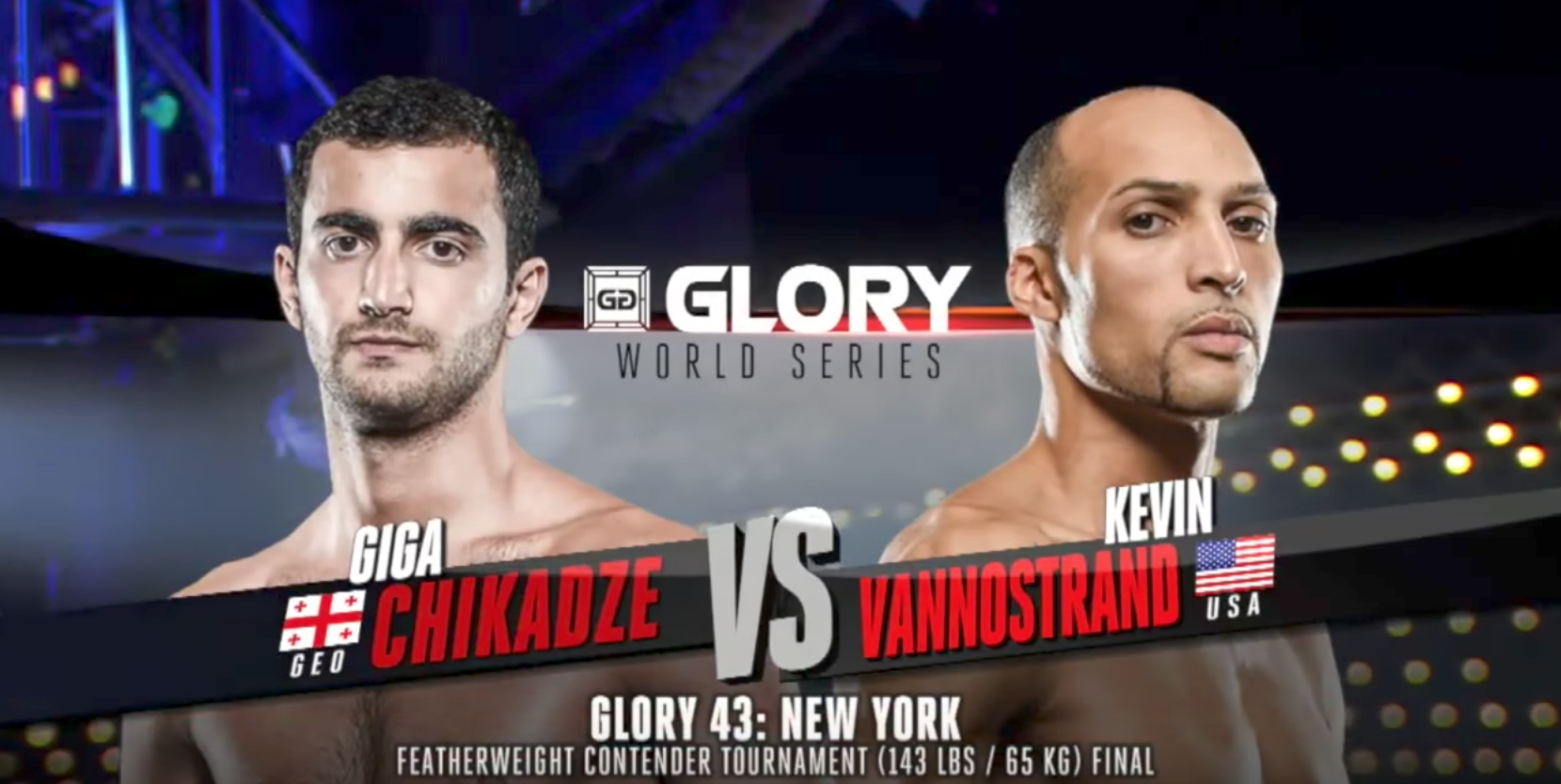 FULL MATCH - Giga Chikadze vs. Kevin Vannostrand - Tournament Finals: GLORY 43 New York