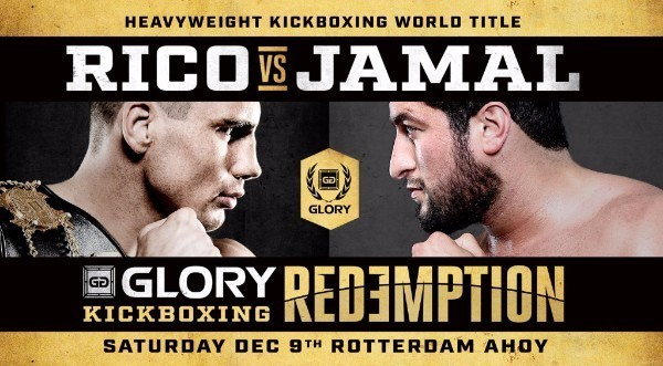 Rico Verhoeven vs. Jamal Ben Saddik Headlines 'GLORY: REDEMPTION' Pay-Per-View Special Event on Dec. 9