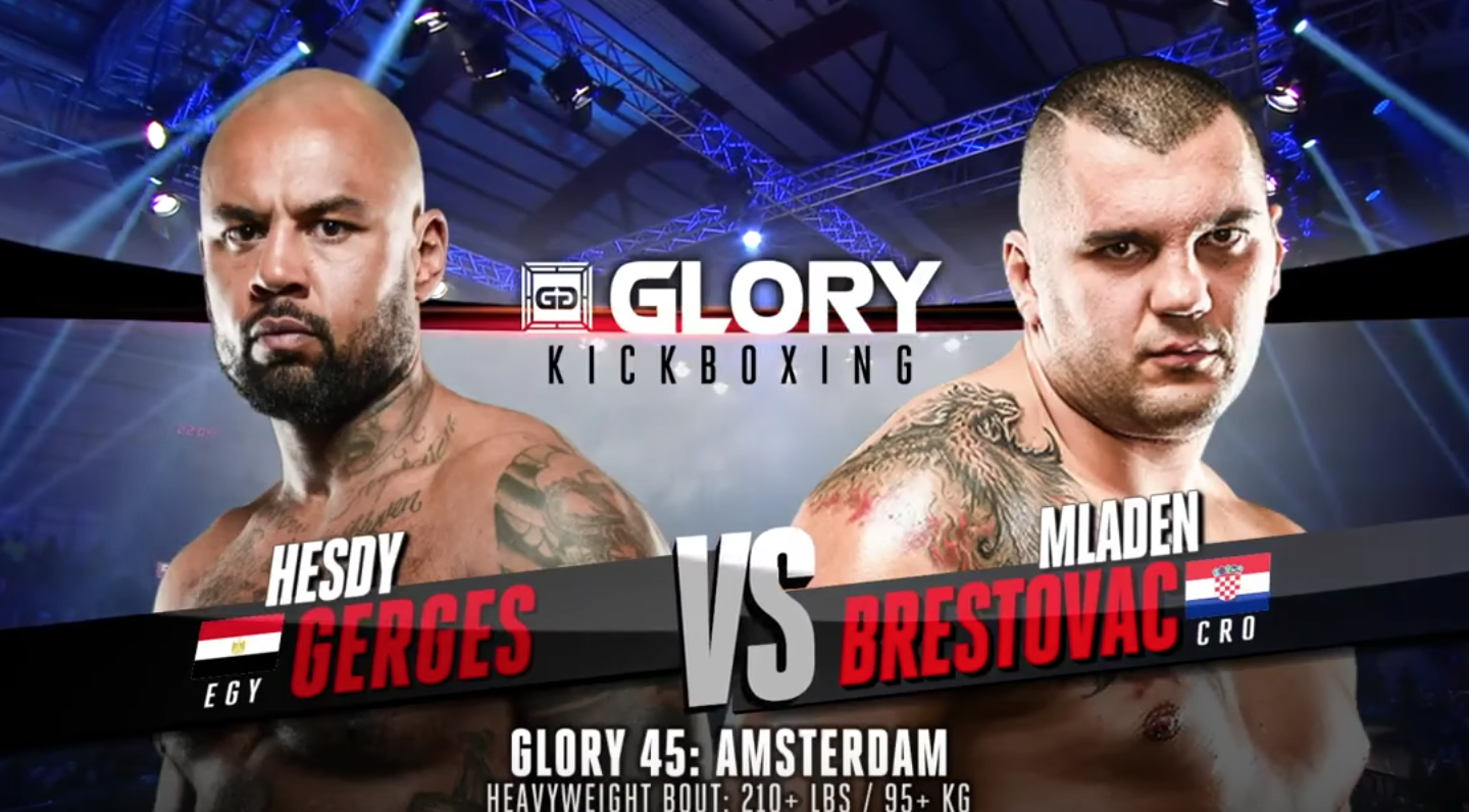 GLORY 45 Amsterdam: Hesdy Gerges vs. Mladen Brestovac - FULL FIGHT