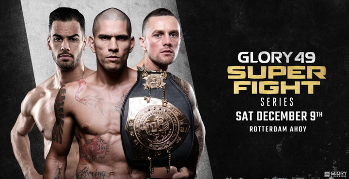 Don't miss GLORY 49 SuperFight Series on December 9th!