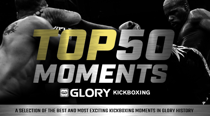 Top 50 GLORY Moments Countdown
