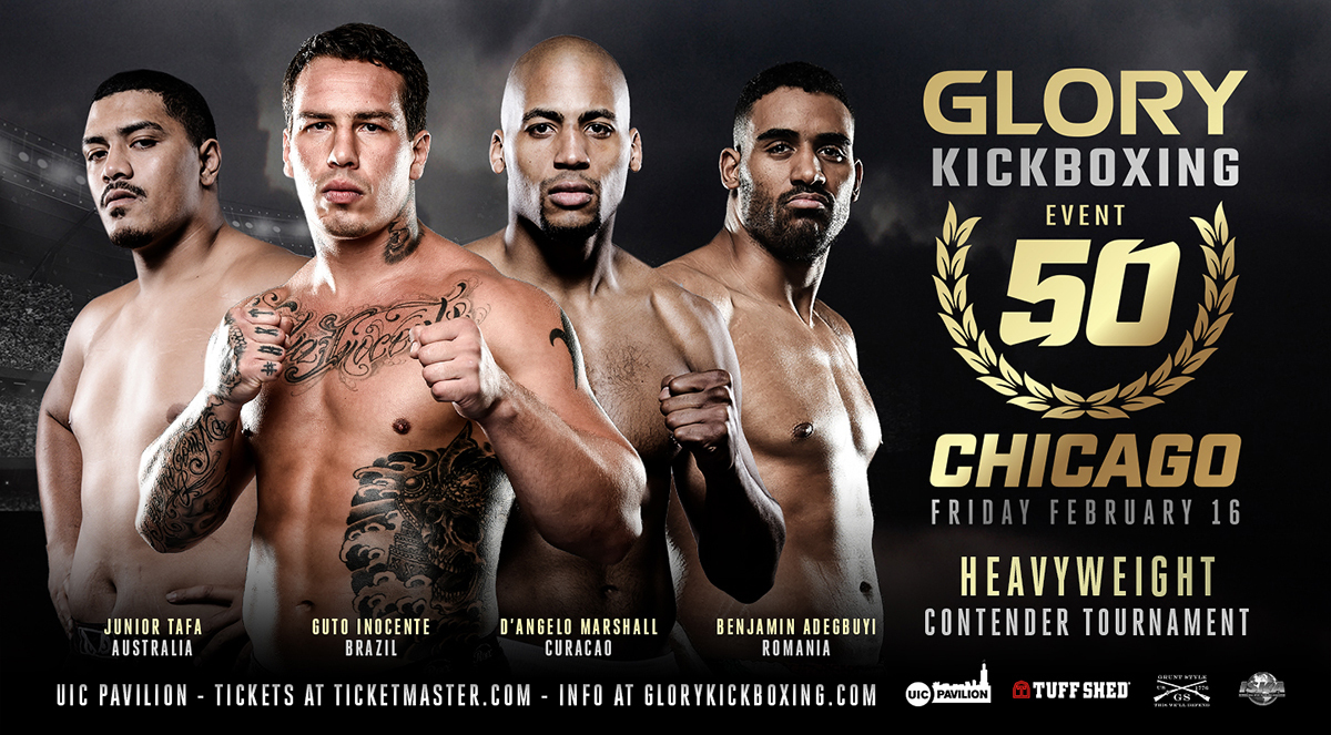 GLORY 50 Chicago Contender Tournament to Feature Top-Ranked Heavyweights Benjamin Adegbuyi (#1), D'Angelo Marshall (#3), Guto Inocente (#5) and Junior Tafa