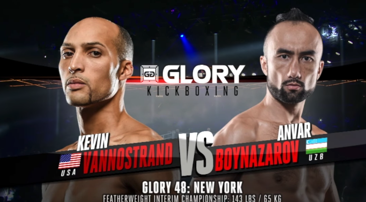 GLORY 48: Kevin VanNostrand vs. Anvar Boynazarov (Interim Featherweight Title) - FULL FIGHT