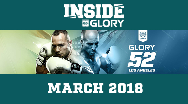 Inside GLORY - March 2018