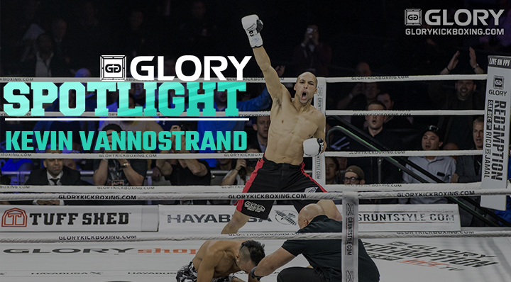 GLORY 52: Kevin VanNostrand prepares to seize the moment in Los Angeles