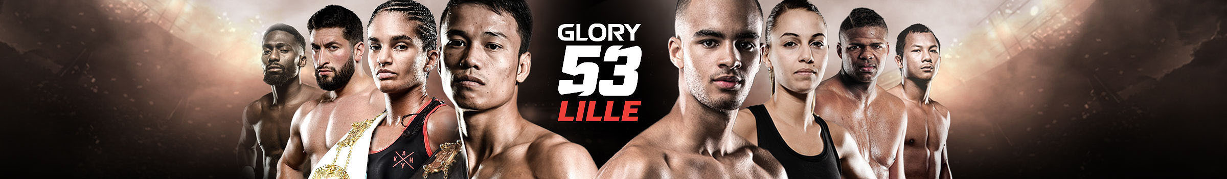 GLORY 53 Lille