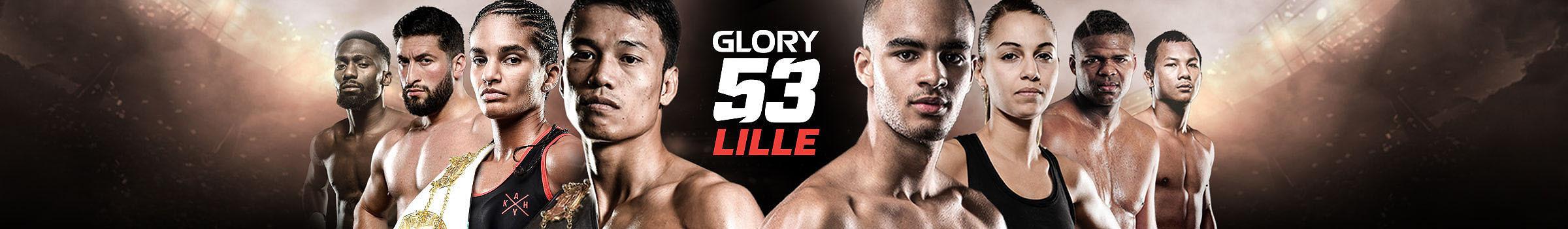 GLORY 53 Lille