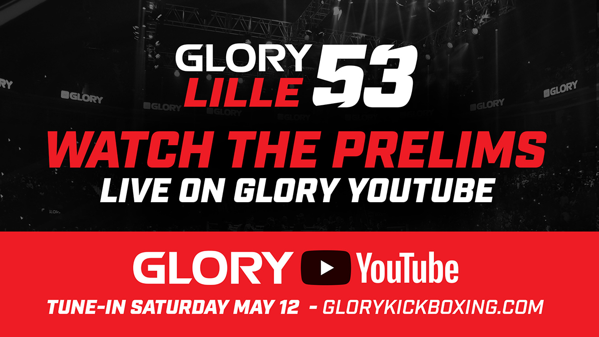 Four-Fight GLORY 53 Preliminary Card Announced