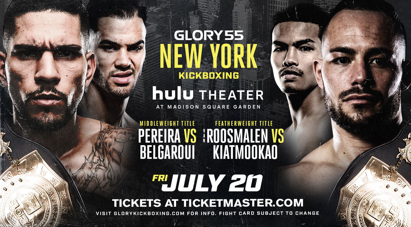 Two Championship Fights Headline GLORY 55 New York From The Hulu Theater at Madison Square Garden on July 20