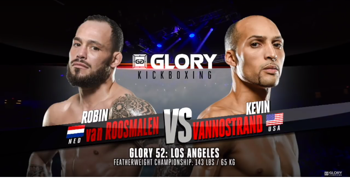 GLORY 52: Robin van Roosmalen vs Kevin VanNostrand- Full Fight