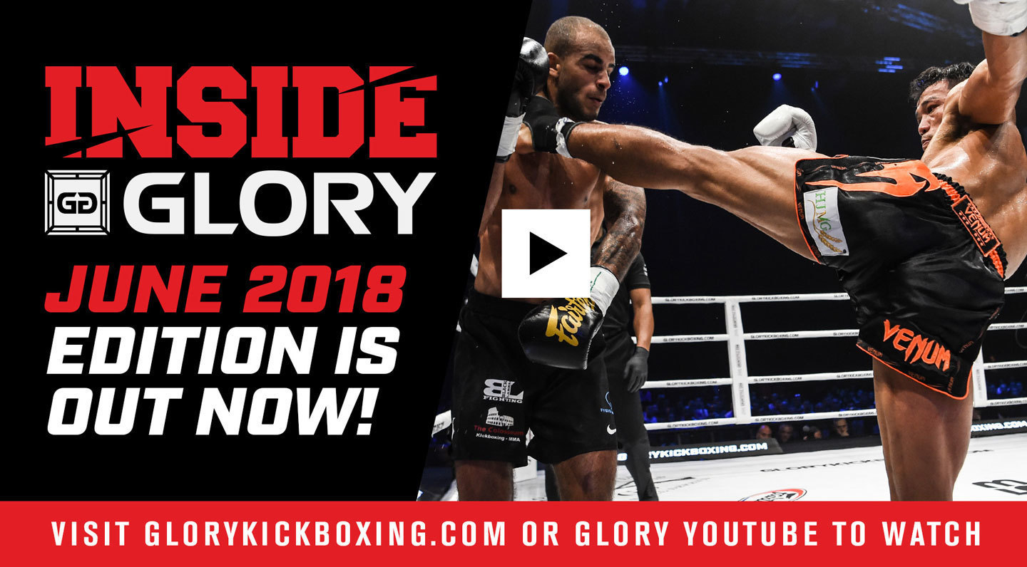 Inside GLORY - June 2018