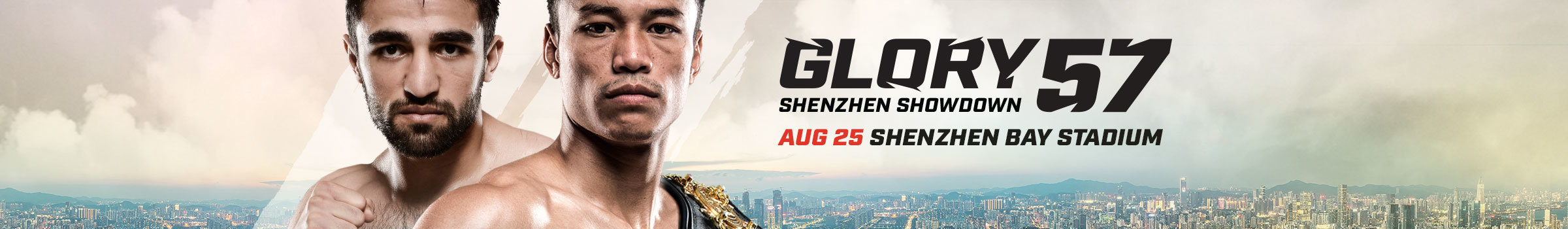GLORY 57 Shenzhen