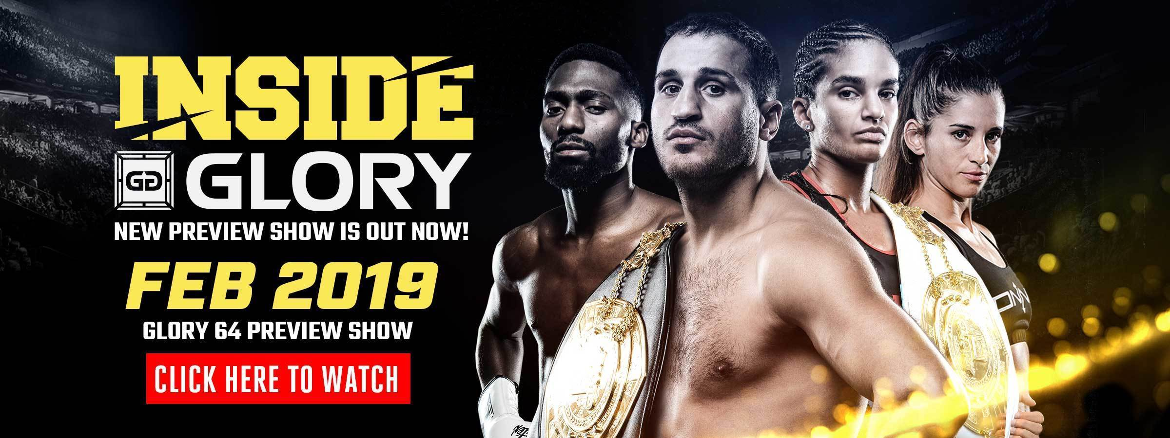Inside GLORY - Feb 2019