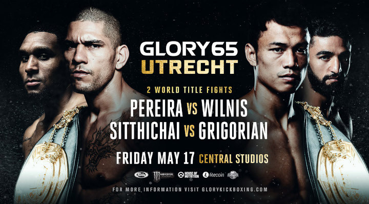 PEREIRA, SITTHICHAI TITLE FIGHTS HEADLINE GLORY 65 UTRECHT  ON FRIDAY, MAY 17