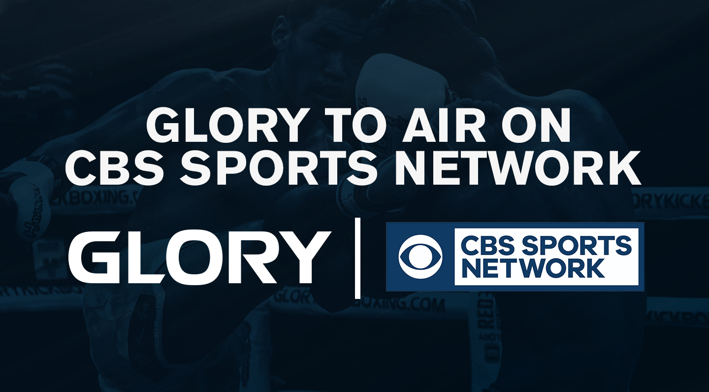 GLORY programming added to CBS Sports Network line-up
