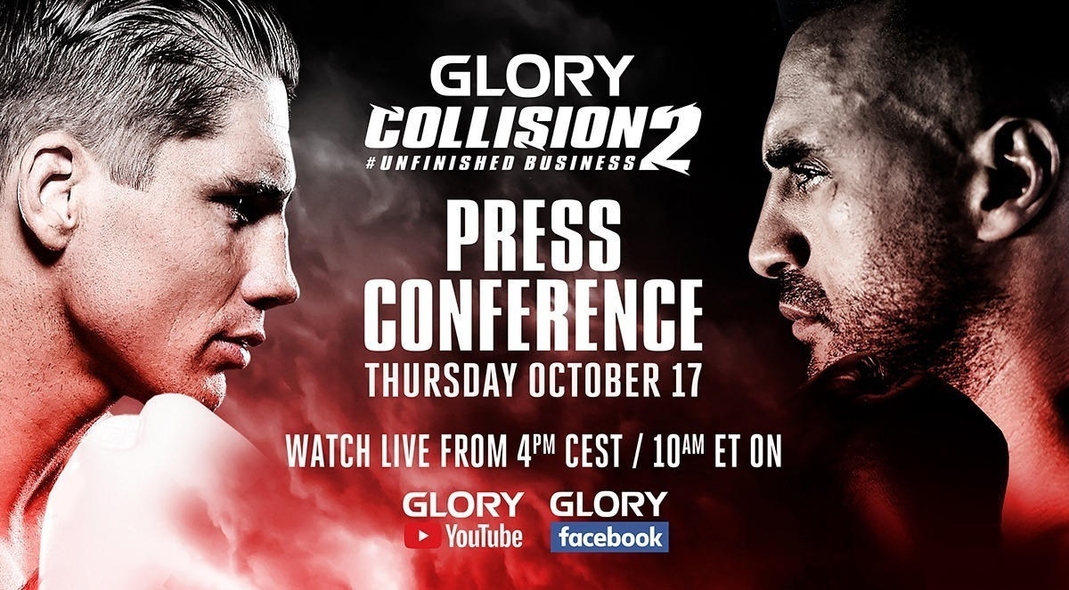GLORY: COLLISION 2 PRE-FIGHT PRESS CONFERENCE TAKES PLACE THIS THURSDAY, OCTOBER 17