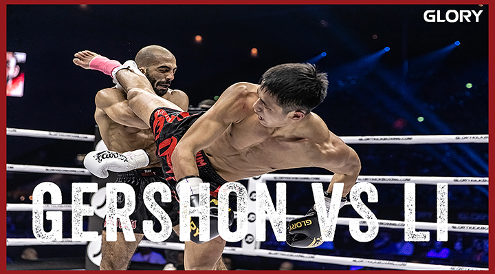 GLORY 74: Itay Gershon vs. Zhaoyang Li - Full Fight
