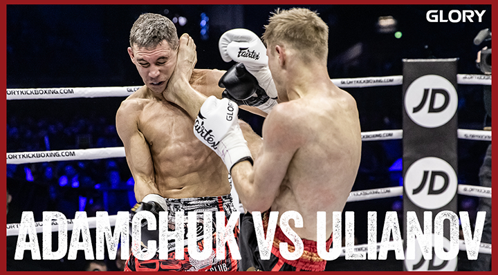 GLORY 74: Serhii Adamchuk vs. Aleksei Ulianov - Full Fight