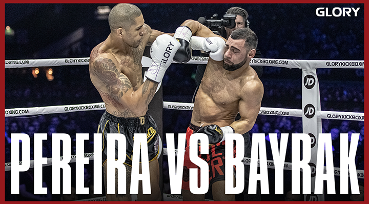 GLORY 74: Alex Pereira vs. Ertuğrul Bayrak (Middleweight Title Bout) - Full Fight