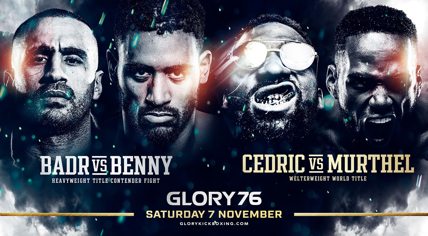 Badr vs. Benny and Rubber Match Title Fight Headline New GLORY 76 Event