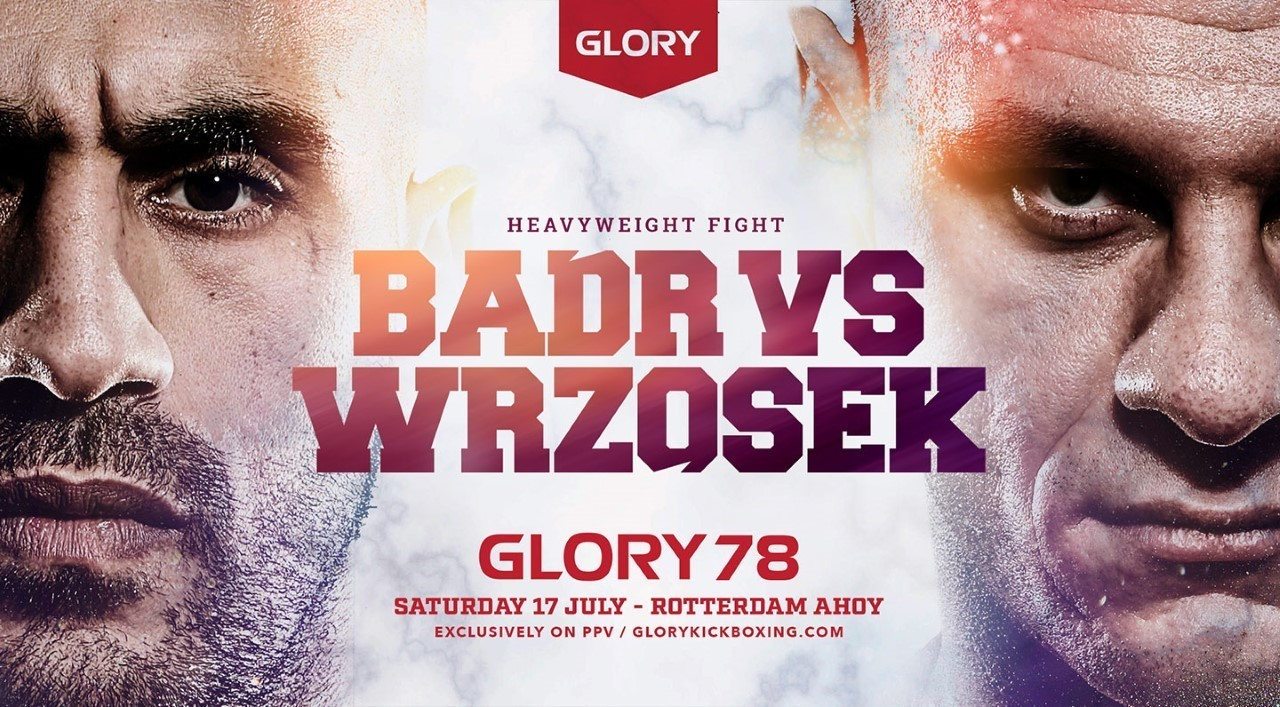 Badr vs Wrzosek to headline GLORY 78 on July 17
